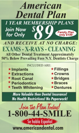 American Dental Plan: $89 individual & $199 family